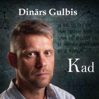 Dinars Gulbis // Kad